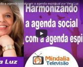 Mindalia – Televisão – Agenda social / espiritual