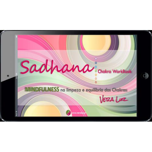 E-Book - SADHANA | Mindfulness ao serviço dos Chakras / Meditação guiada incluída!