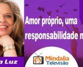 Mindalia – Televisão – Amor próprio